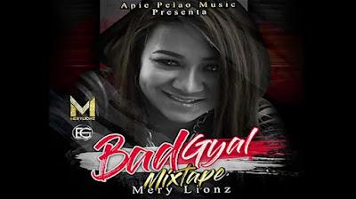 @Merylionz  - [Bad Gyal Mixtape] (Audio playlist) @apiepelao