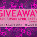 Giveaway Cash APRIL PART #2 by Emas Putih