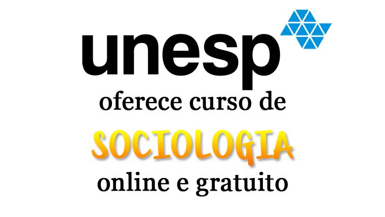 UNESP oferece curso de Sociologia online e gratuito