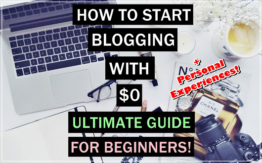 How to start Blogging with $0 investment - Ultimate Guide for Beginners + Personal Experiences! - Vanity to Wardrobe