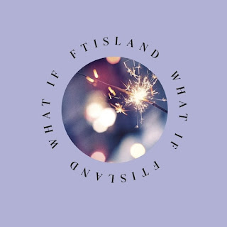 FTISLAND - WHAT IF Albümü