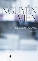 Đi Tới Cuối Đường - Nguyễn Viện