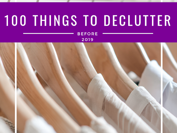 100 Things to Declutter Before 2019