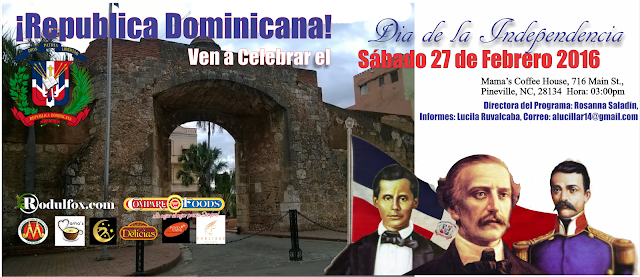 Ven a Celebrar la Independencia de Republica Dominicana el Proximo Sabado 27 de Febrero