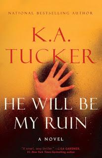 "#7 Zapowiedź ""He Will Be My Ruin"" K.A.Tucker"