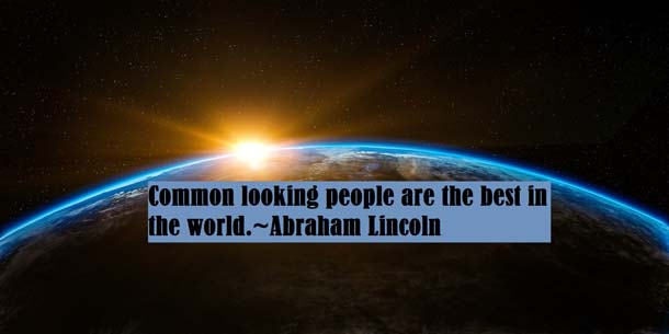 Abraham Lincoln Quotes About World