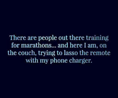 marathon humor, lasso remote, people out there training for marathons here I am, here I am on the couch, fitness humor, friday funnies, diet funnies