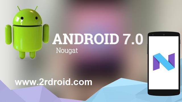 قائمة بجميع الهواتف التى ستحصل على اندرويد نوجا (7.0 Nougat) خلال الفترة القادمة