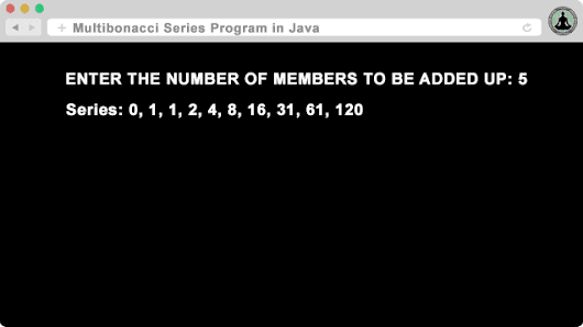 Fibonacci and Multibonacci Series Program in Java