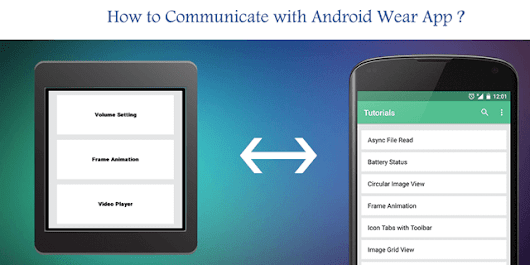 Android Wear: How to send data from Android Wear to Mobile Device ?