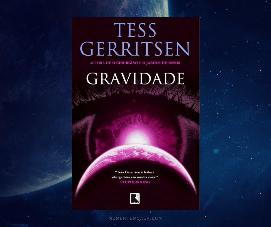 Resenha: Gravidade, de Tess Gerritsen