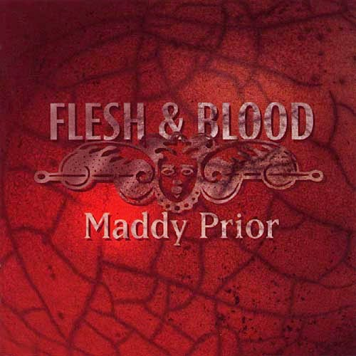 Maddy Prior - Flesh & Blood (1998)
