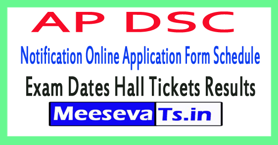 AP DSC Notification Online Application Form Schedule Exam Dates Hall Tickets Results