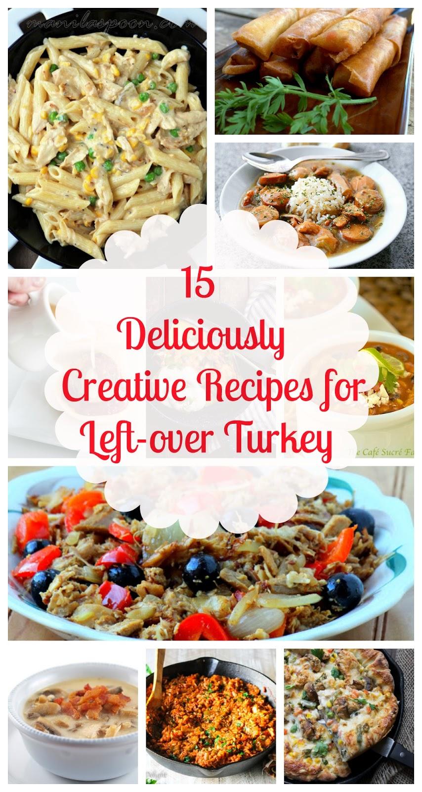 15 Deliciously Creative Left-over Turkey Recipes