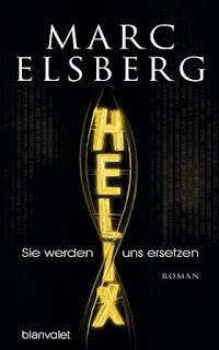 Marc Elsberg - Helix