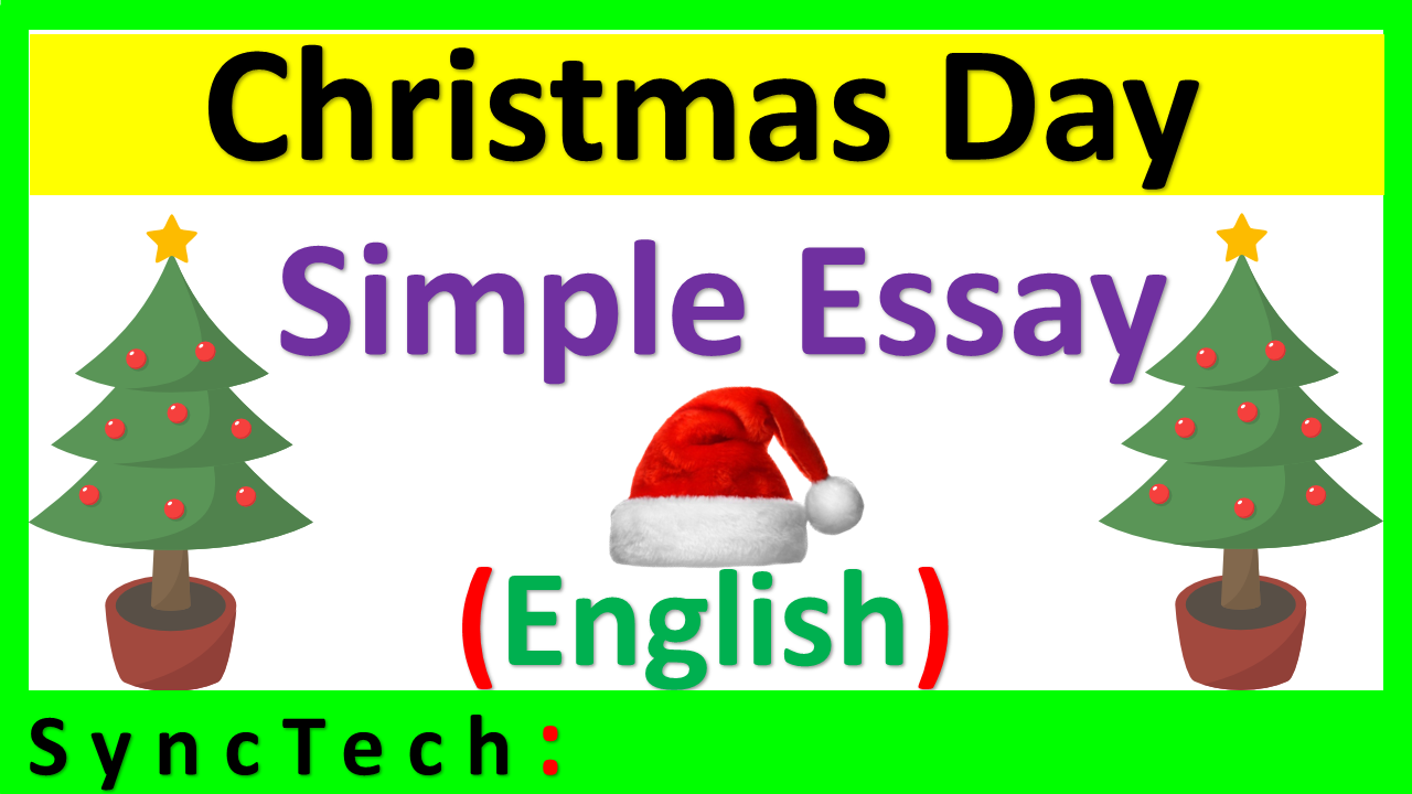 Essay On Christmas Day In English  Find Essay And Speech On  Essay On Christmas Day In English