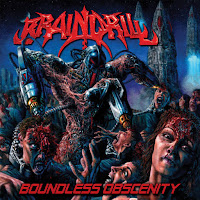 "Brain Drill - ""Boundless Obscenity"""