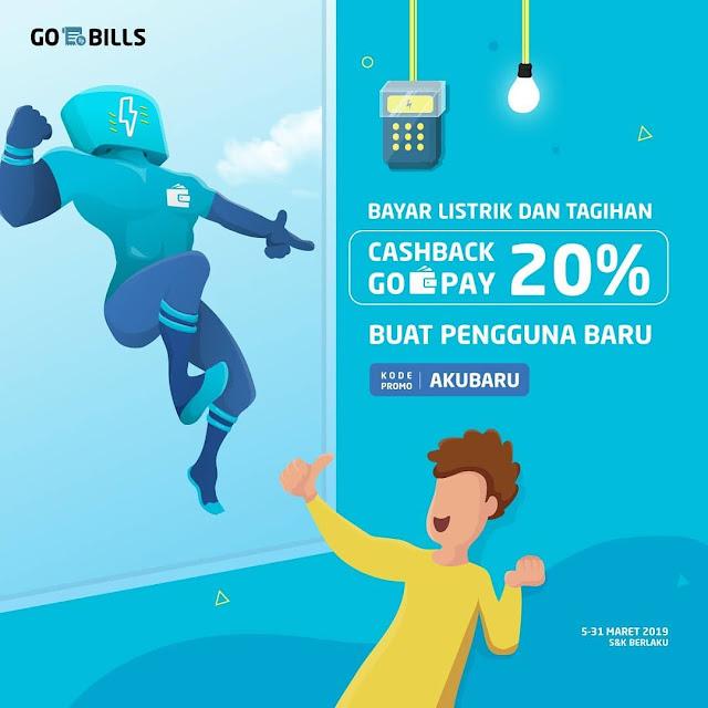 #GOPAY - #Promo Cashback Bayar Listrik & Tagihan Hingga 20% Pakai GOBILLS (s.d 31 Maret 2019)