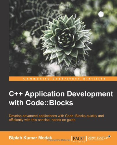 C++ Application Development with Code::Blocks