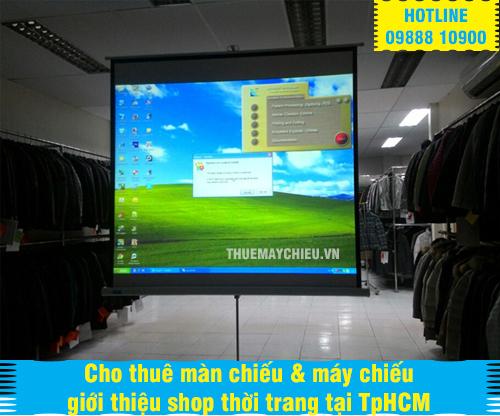 Cho thuê màn chiếu & máy chiếu giới thiệu shop thời trang tại TpHCM