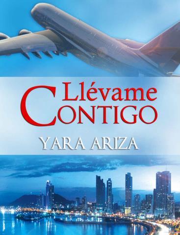 Llévame contigo - Yara Ariza