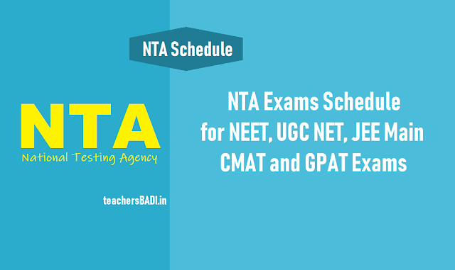 nta entrance exam schedule for neet,ugc net,jee main,cmat gpat exams 2019,nta ugc net 2019,nta jee main i 2019,nta neet ug 2019,nta cmat and gpat 2019 exam dates