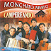 MONCHITO MERLO - CAMPEREANDO - 2007