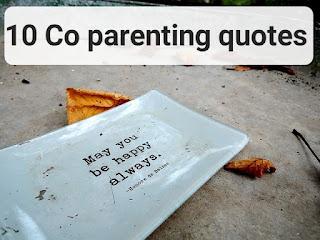 10 co parenting quotes