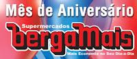 Mês de Aniversário Supermercados Bergamais www.bergamais.com.br/aniversario