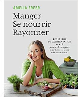 Manger, Se Nourrir, Rayonner de Amelia Freer PDF