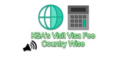 KSA's Visit Visa Fee Country Wise
