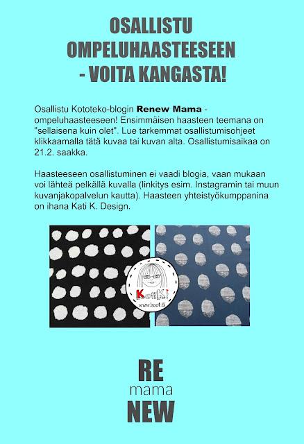 http://kototeko.blogspot.fi/2016/02/renew-mama-osallistu-ompeluhaasteeseen.html