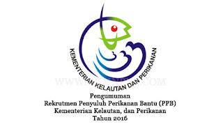 REKRUTMEN PENYULUH PERIKANAN BANTU (PPB) - BPSDMP KP TAHUN 2016 TAHAP 2