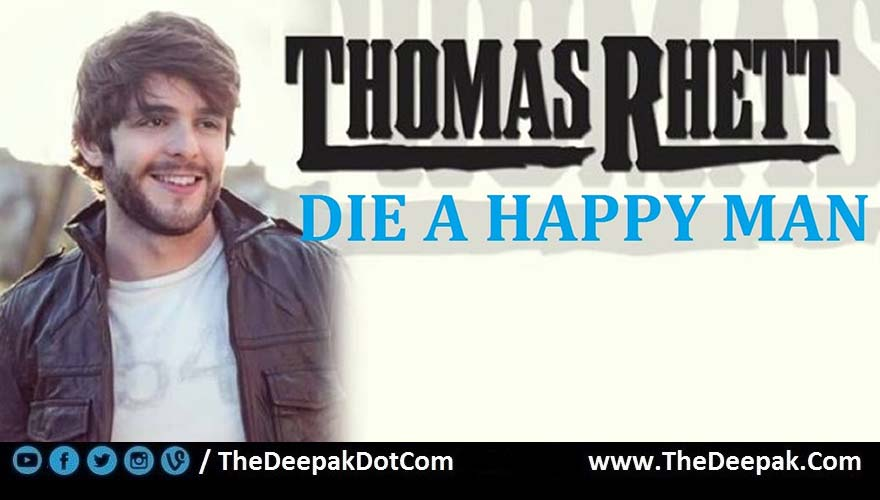 Die A Happy Man Guitar Chords Strumming Thomas Rhett Thedeepak