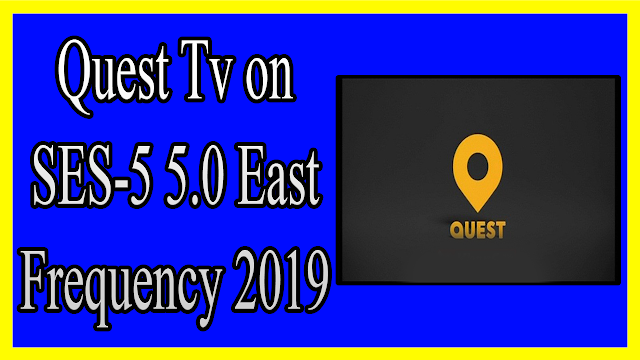 Quest Tv on SES-5 5.0 East Frequency 2019