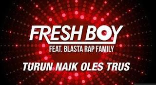 Kumpulan Lagu Fresh Boy feat Blasta Rap Family