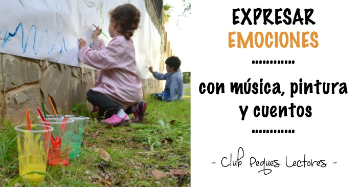 Expresamos Nuestras Emociones Con Música Pintura Y El