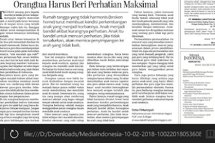 Orang Tua Harus Beri Perhatian Maksimal | Tulisan Deka Firhansyah yang terbit di Media Indonesia Sabtu, 10 Februari 2018