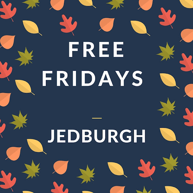 Free Fridays: Jedburgh