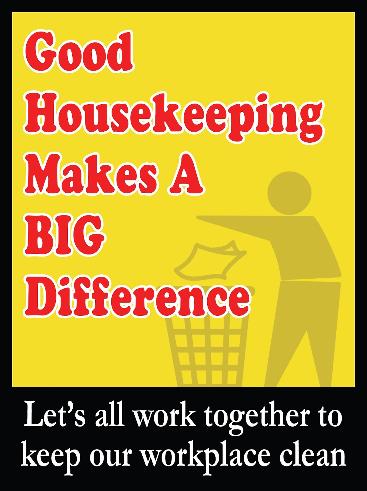 Housekeeping Quotes House Keeping Safety Slogans And Posters  Safety Posters