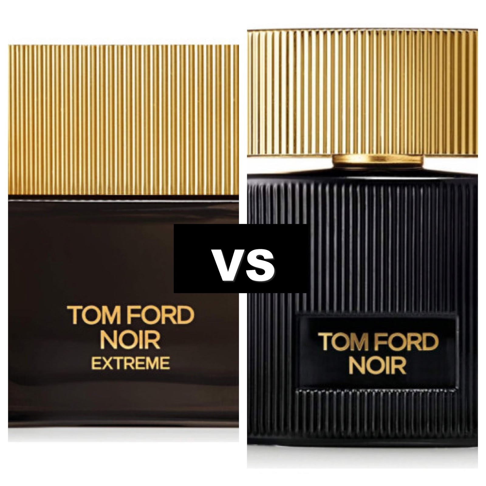 Brooklyn Fragrance Lover Tom Ford Noir Extreme VS Noir Pour Femme