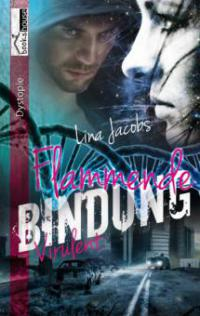 https://www.amazon.de/Flammende-Bindung-Virulent-Lina-Jacobs-ebook/dp/B017STV7Q6/ref=sr_1_1?s=digital-text&ie=UTF8&qid=1472197236&sr=1-1&keywords=Virulent+Lina+Jacobs#reader_B017STV7Q6