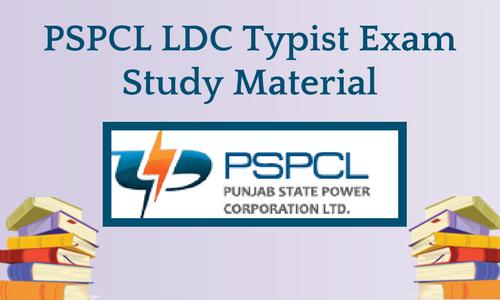 PSPCL LDC Typist Exam Study Material