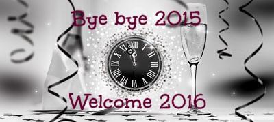 Bye bye 2015, Welcome 2016