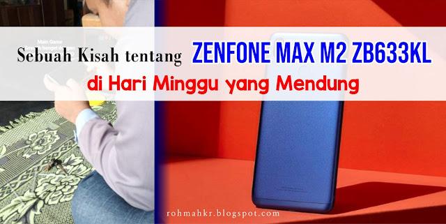 Smartphone Gaming Zenfone MAX M2 ZB633KL dengan Harga Terjangkau