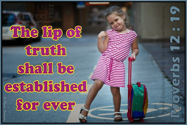 The lip of truth shall be established for ever
