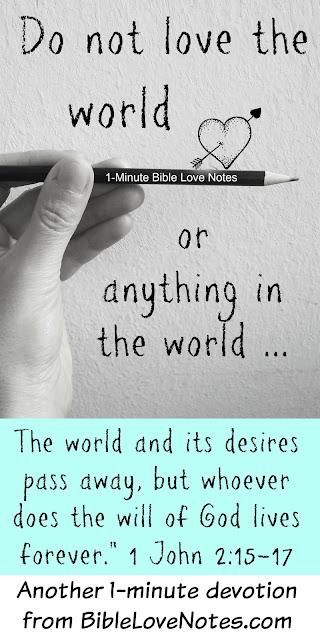 Discipleship, love of the world, John 2:15-17
