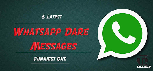Whatsapp Dare Messages With Questions - Answers (Latest)