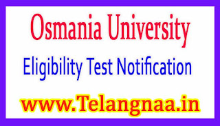 Osmania University Ph.D Eligibility Test Notification 2017