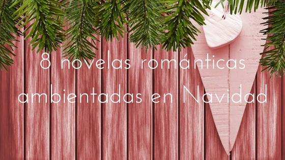 novelas románticas ambientadas en Navidad